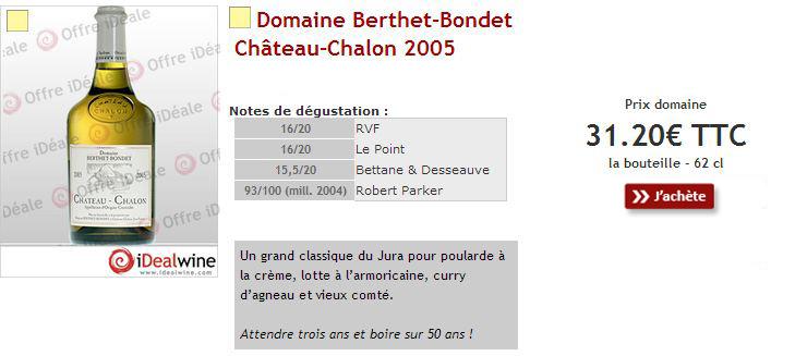 Dominio de Chateau-Chalon Berthet-Bondet 2005